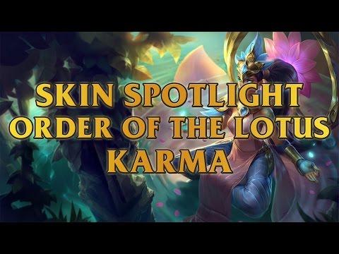 Order Of The Lotus Karma Skin Spotlight