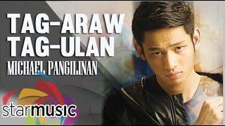 Michael Pangilinan - Tag-Araw Tag-Ulan (Official Lyric Video)