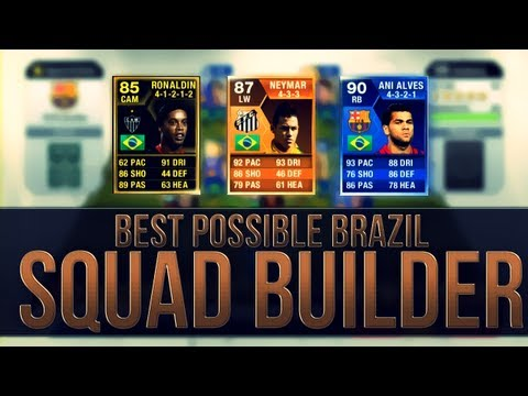 THE BEST POSSIBLE BRAZIL TEAM w/ MOTM Neymar | FIFA 13 Ultimate Team Squad Builder