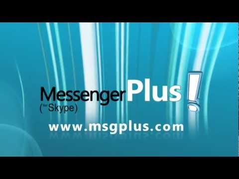 Messenger Plus! (for Skype) overview