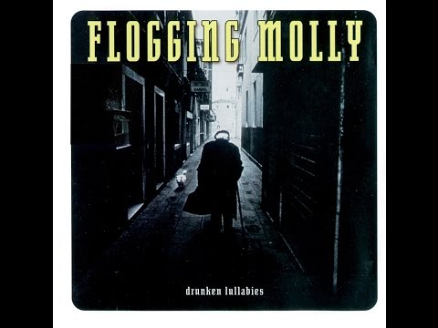 Flogging Molly - Drunken Lullabies (Full Album) [HQ/HD/320kbps/1080p]