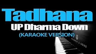 TADHANA - Up Dharma Down (KARAOKE VERSION)