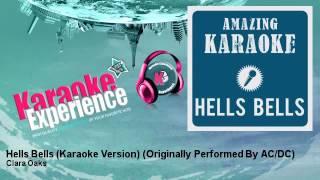 Clara Oaks Hells Bells Karaoke Version Originally Performed By Ac Dc