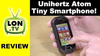 """Unihertz Atom Review: Tiny Android Smartphone with 2.45"""" Display"""