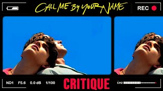 CALL ME BY YOUR NAME CRITIQUE #C