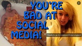 You're Bad at Social Media! #63