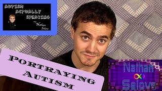 Autism ACTUALLY Speaking: Portraying Autism In Media