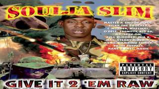 Watch Soulja Slim You Aint Never Seen video