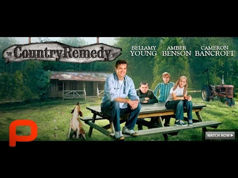 Country Remedy - Full Movie starring Bellamy Young
