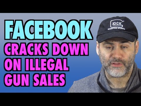 Facebook Cracks Down On Illegal Gun Sales