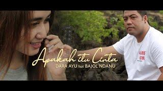 Download lagu Dara Ayu Ft. Bajol Ndanu - Apakah Itu Cinta ( ) Reggae Version