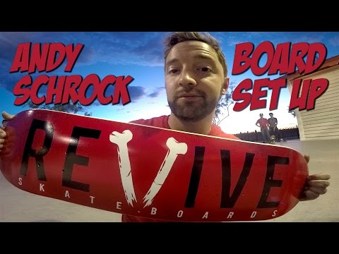 ANDY SCHROCK BOARD SET UP & INTERVIEW