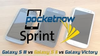 Galaxy S III vs Galaxy S II vs Galaxy Victory on Sprint