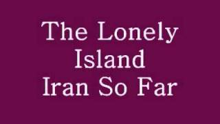 Watch Lonely Island Iran So Far video