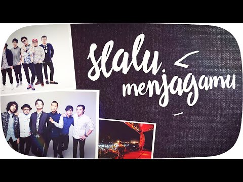 download lagu NIDJI - Selalu Menjagamu [Official Lyric Video] gratis