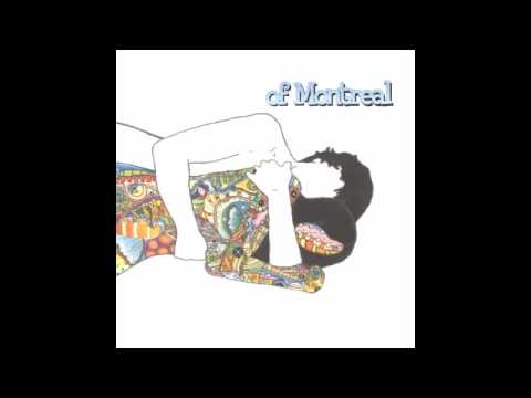 Of Montreal - Jennifer Louise