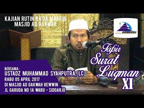 Tafsir Surat Luqman XI - Ustadz Muhammad Syahputra, Lc