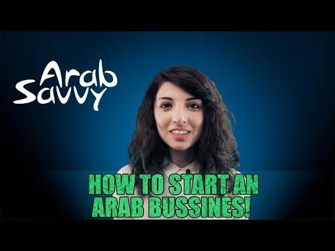 How to Start an Arab Business! - Arab Savvy