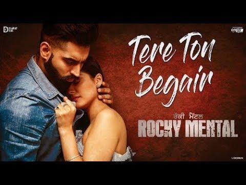 TERE TON BEGAIR Full video Song | Parmish verma | Rocky Mental Latest Punjabi Song 2017 with lyrics. thumbnail