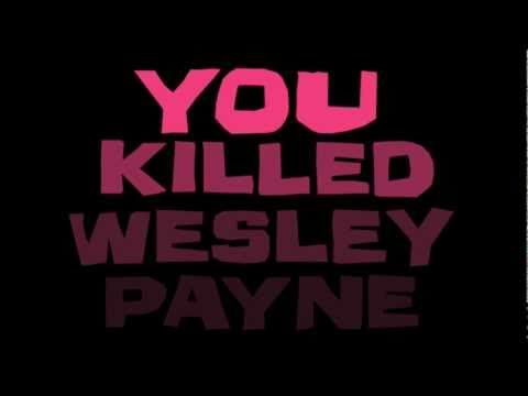 You Killed Wesley Payne Book Trailer