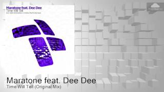 Maratone feat. Dee Dee - Time Will Tell (Original Mix) played by Ahmed Romel & Manuel Le Saux