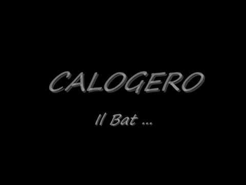 Calogero - Il Bat