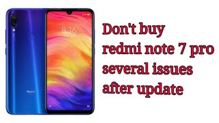 Redmi note 7 Pro issue after update not happy 😔