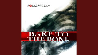 Watch Solar Scream Bare To The Bone video