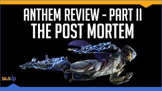 Anthem Review (Part 2): Post-Mortem