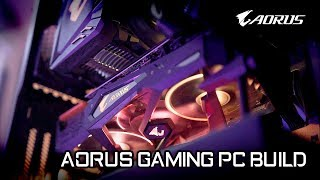 AORUS Gaming PC | Time Lapse Build