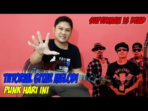 download lagu Tutorial Gitar Melodi Superman Is Dead  SID - Punk Hari Ini gratis