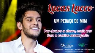 Lucas Lucco - Um Pedaço de mim