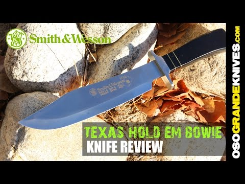Smith & Wesson Texas Hold'em Bowie Knife Review   OsoGrandeKnives