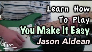 Download Lagu Jason Aldean You Make It Easy Chords and Lesson Tutorial Gratis STAFABAND