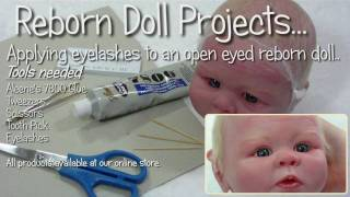 Applying eyelashes to open eyes - Reborn Doll Tutorial