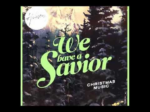 Hillsongs - Our King Has Come