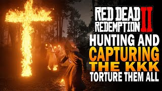 Hunting Down & Capturing The KKK! Easy Honor! Red Dead Redemption 2 Secrets [RDR2]