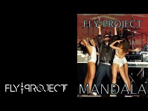 Fly Project - Mandala (official single)