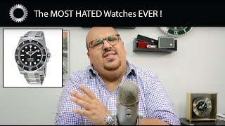 The MOST HATED Watches - From Rolex to MVMT