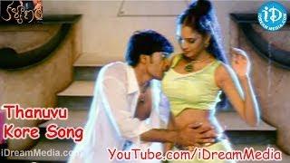 Kalyanam Movie Songs - Thanuvu Kore Song - Chandu - Jyosna