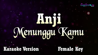 "Karaoke Anji - Menunggu Kamu, ""Female Key"" (Tanpa Vocal)"