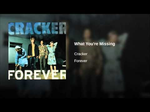 Cracker - What You