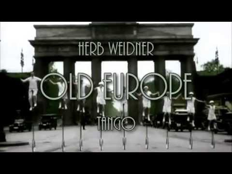 Herb Weidner Old Europe