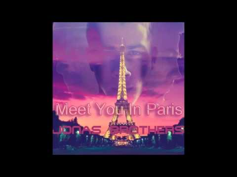 Jonas Brothers - Meet You In Paris