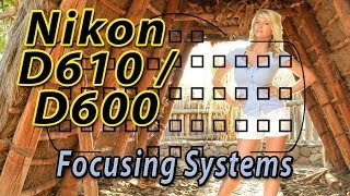 Nikon D600 Focus Squares Tutorial | How to Focus Training Video