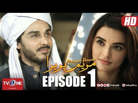 Maryam Pereira | Episode 1 | TV One Drama | Ahsan Khan - Sadia Khan thumbnail