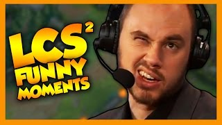LCS Funny Moments 2 - League of Legends