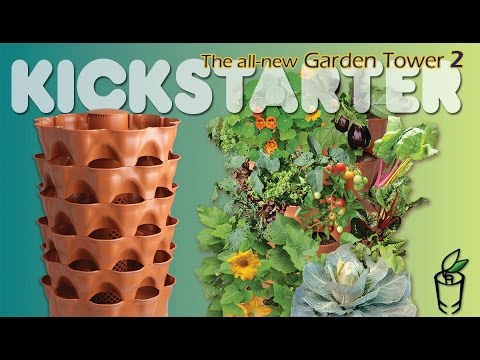 The all-new Garden Tower 2 - Available on Kickstarter through Dec 7th!