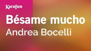 Karaoke Besame Mucho - Andrea Bocelli *