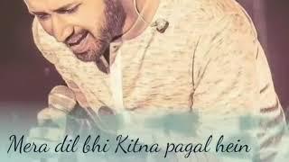 Mera Dil bhi Kitna pagal Hai,Atif Aslam new romantic song 2019,Kumar sanu   YouTube